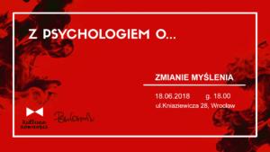Plakat wydarzenia Z psychologiem o zmianie myślenia
